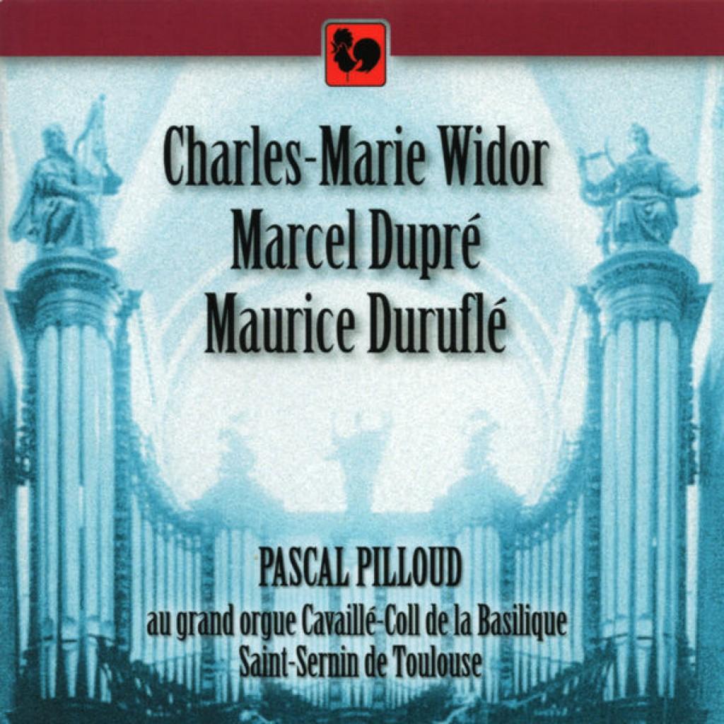 Widor, Dupré et Duruflé